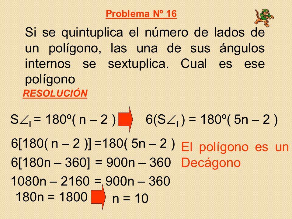 El polígono es un Decágono 6[180n – 360] = 900n – 360
